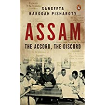 Assam: The Accord, The Discord