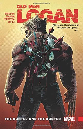 Wolverine: Old Man Logan Vol. 9 - The Hunter And The Hunted por Ed Brisson