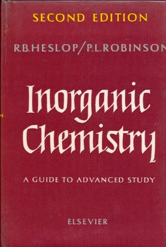 Inorganic Chemistry. A Guide to Advanced Study