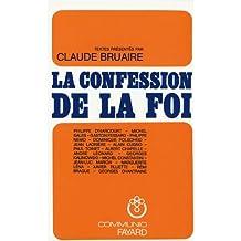 La Confession de la foi chrétienne (Religieux) (French Edition)