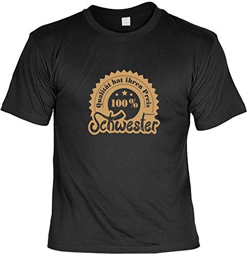 Cooles Shirt für die Schwester Sister Geschenkidee - 100 Prozent Schwester Geschenk für die Schwester Fun Shirt T-Shirt Geschenk Schwarz