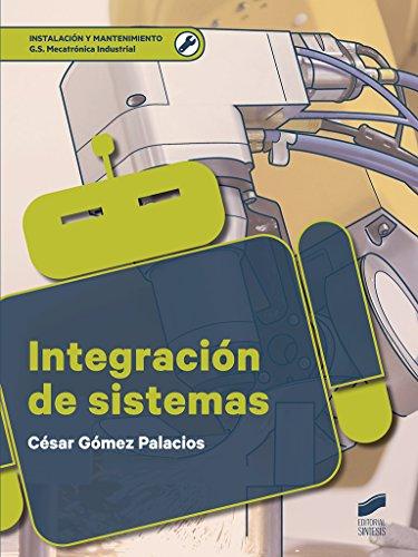 Integración de sistemas (Ciclos Formativos) por César Gómez Palacios