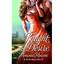 Knight of Desire (All the King's Men) by Margaret Mallory (2009-07-01)