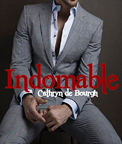 Descargar Libro Indomable de Cathryn de Bourgh