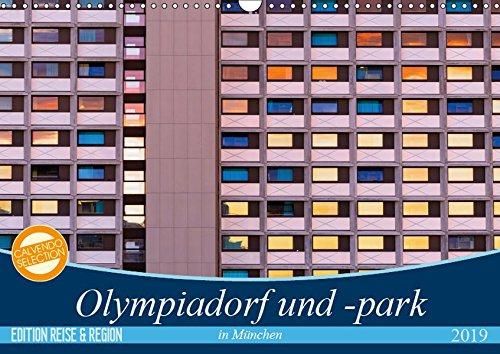 Olympiadorf und -park in München (Wandkalender 2019 DIN A3 quer): Spannende Perspektiven aus Sicht einer Dorfbewohnerin. (Monatskalender, 14 Seiten ) (CALVENDO Orte)