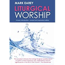Liturgical Worship: 2nd edition