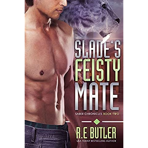 Slade's Feisty Mate (Saber Chronicles Book 2) (English (Tooth Mate)