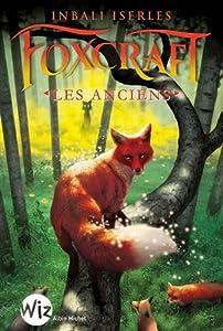 "Afficher ""Foxcraft n° 02<br /> Les anciens"""