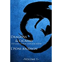 The Society On Da Run: Dragons and Cicadas (Short Story Collection) (13th Update) (English Edition)