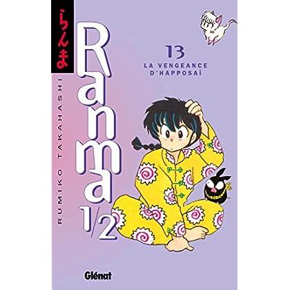 Ranma 1/2 - Tome 13 : La Vengeance d'Happosaï