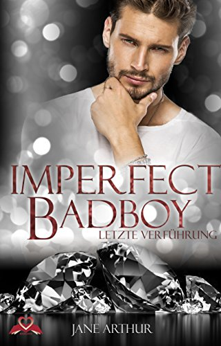 Imperfect Badboy von [Arthur, Jane]