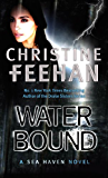 Water Bound: Number 1 in series (Sea Haven: Sisters of the Heart Series)