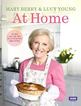 Mary Berry at Home by [Young, Lucy, Berry, Mary]