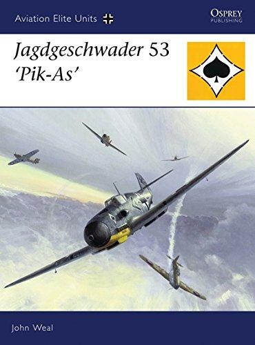 Jagdgeschwader 53 'Pik-As' (Aviation Elite Units)