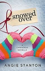 Snowed Over (A Christmas Novella)
