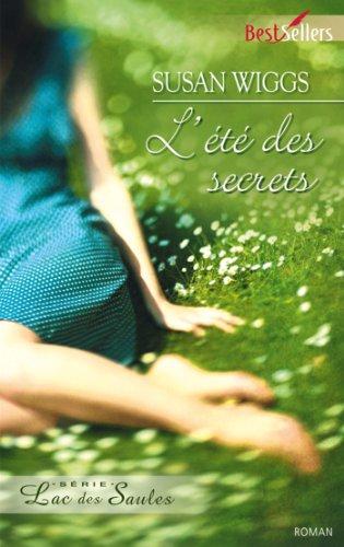 Book's Cover of Lété des secrets  T7  Lac des Saules