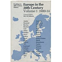 Europe in the 20th Century - Volume 1, 1900-14