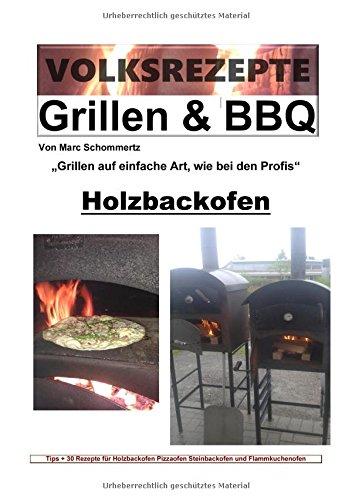 Preisvergleich Produktbild Volksrezepte Grillen & BBQ / Volksrezepte Grillen & BBQ - Holzbackofen 1-30 Rezepte für den Holzbackofen