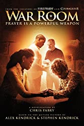 War Room: Prayer Is a Powerful Weapon (English Edition)