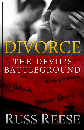 Divorce: The Devil's Battleground