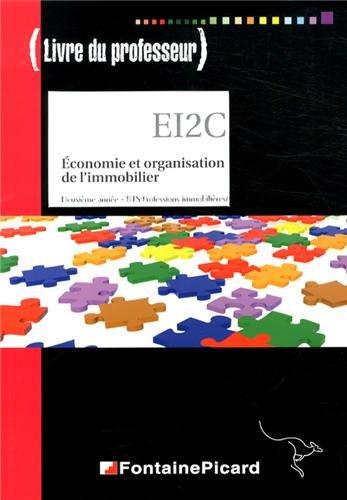 Economie et organisation de l'immobilier 2e anne BTS : Livre du professeur