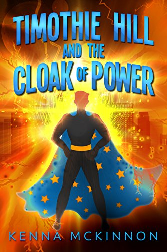 Descargar Libro Origen Timothie Hill and the Cloak of Power Formato PDF Kindle