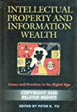 Intellectual Property And Information Wealth: Issues And Practices in the Digital Age