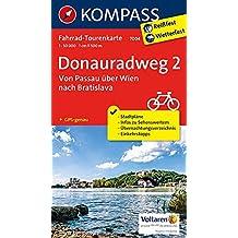 Donauradweg 2, Von Passau über Wien nach Bratislava: Fahrrad-Tourenkarte. GPS-genau. 1:50000. (KOMPASS-Fahrrad-Tourenkarten, Band 7004)