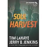 Soul Harvest: The World Takes Sides (Left Behind (Paperback))