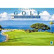 Golf: Golfparadiese der Welt (Tischkalender 2018 DIN A5 quer): Wie gemalt: Golf- und Landschaftsarchitektur (Monatskalender, 14 Seiten ) (CALVENDO Sport)