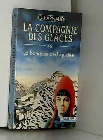 La banquise dechiquetee La compagnie des glaces-46
