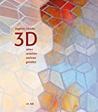 3D: Sehen, verstehen, zeichnen, gestalten - Siegfried Schrotta