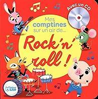 Mes comptines sur un air de Rock'n'roll !  - Dès 2 ans par  Betowers