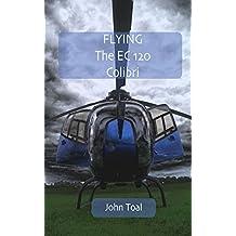 Flying The EC120 Colibri (English Edition)