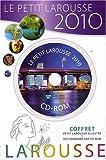 Petit Larousse illustre 2010 avec CD/ROM - LAROUSSE - 08/07/2009