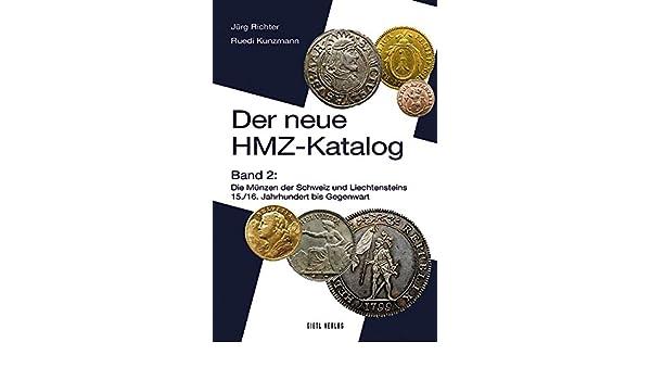 Neuer Hmz Katalog 2 Die Münzen Der Schweiz Und Liechtensteins 15