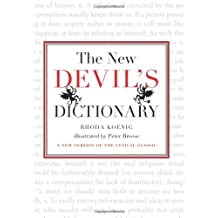 The New Devil's Dictionary: A New Version of the Cynical Classic (English Edition)