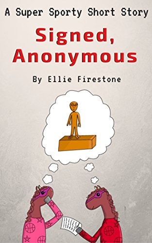 free kindle book Super Sporty Short Stories: Signed, Anonymous