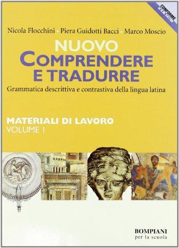 Nuovo Comprendere e tradurre. Materiali di lavoro-Invito al latino. Per il biennio: 1