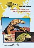 Terralog Warane und Krustenechsen / Varanoid Lizards of the World