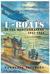 U-boats in the Mediterranean 1941-1944