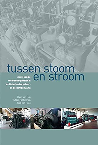 Tussen stoom en stroom: de rol van de verbrandingsmotor in de Nederlandse polder- en boezembemaling