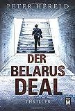 Der Belarus-Deal - Peter Hereld