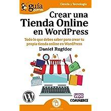 GuíaBurros Crear una tienda Online en WordPress: Todo lo que debes saber para crear tu propia tienda online en WordPress
