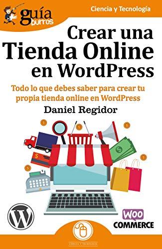 GuíaBurros Crear una tienda en WordPress, Todo lo que debes saber para crear tu propia tienda online en WordPress