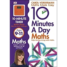 10 Minutes a Day Maths Ages 9-11 Key Stage 2 (Made Easy Workbooks)