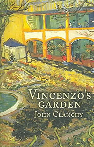 [Vincenzo's Garden] (By: John Clanchy) [published: June, 2005]