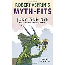 Robert Asprin's Myth-Fits (Myth-Adventures, Band 20)