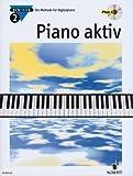 Axel Benthien: Piano aktiv Band 2 (+CD) : Die Methode für Digitalpiano - Dieses neue Unterrichtswerk wendet sich an alle, die das Musizieren auf modernen Digitalpianos erlernen wollen, sei es im Unterricht oder im Selbststudium - Noten/sheet music