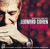 Leonard Cohen : I'm Your Man Original Motion Picture Soundtrack